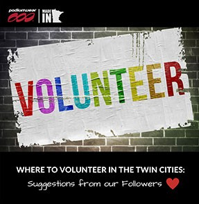 Podiumwear - Where to Volunteer in the Twin Cities - Suggestions from our Instagram Followers
